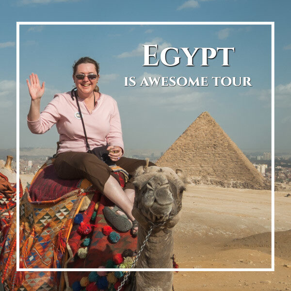 """woman on a camel at the pyramids with text """"Egypt is awesome tour"""""""