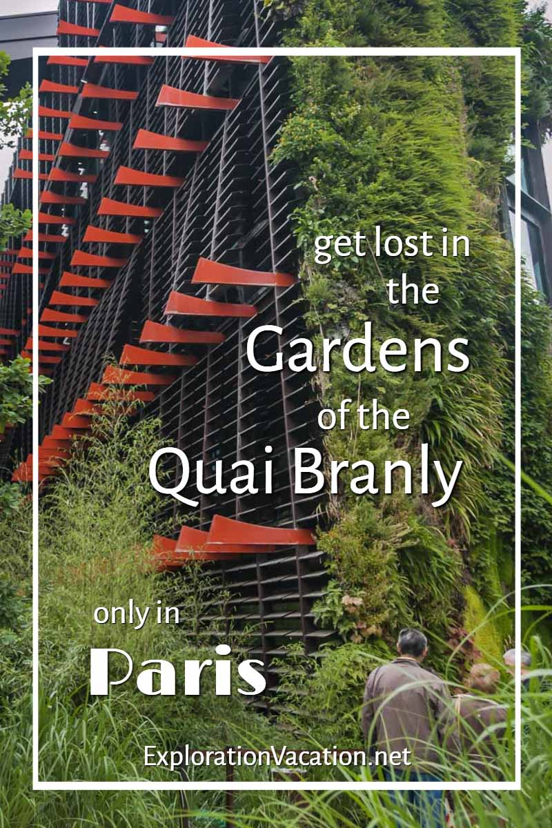"""picture of shutters and green wall with people and text """"Get Lost in the gardens of the Quai Branly"""""""