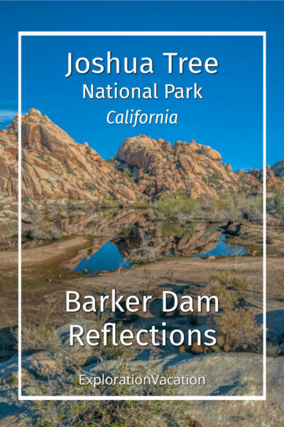 "rocky desert landscape with text ""Joshua Tree National Park: Barker Dam Reflections"""