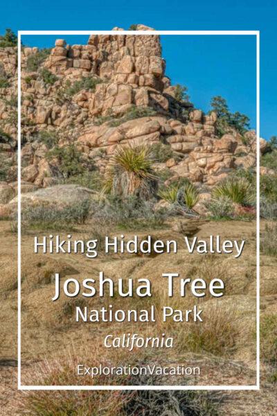 "desert landscape with text ""Hiking Hidden Valley Joshua Tree National Park California"""