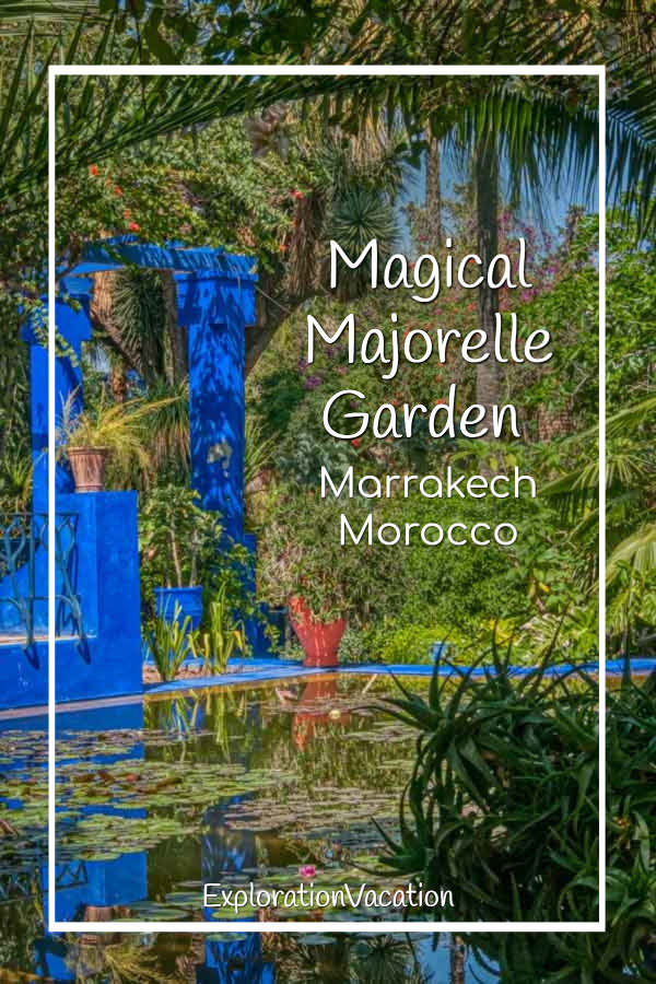 "garden pool with text ""Magical Majorelle Garden Marrakech Morocco"""