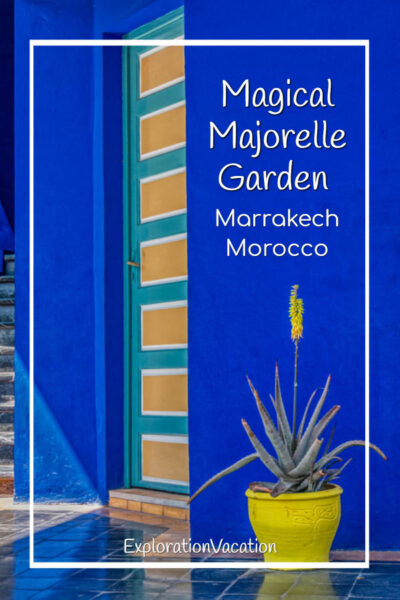 """blue wall with yellow plants and door and text """"Magical Majorelle Garden Marrakech Morocco"""""""