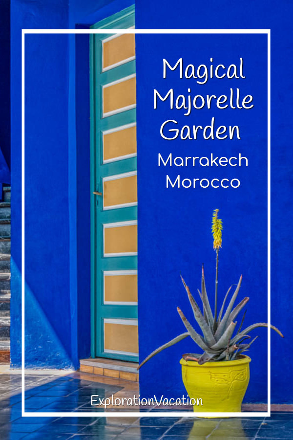 "blue wall with yellow plants and door and text ""Magical Majorelle Garden Marrakech Morocco"""