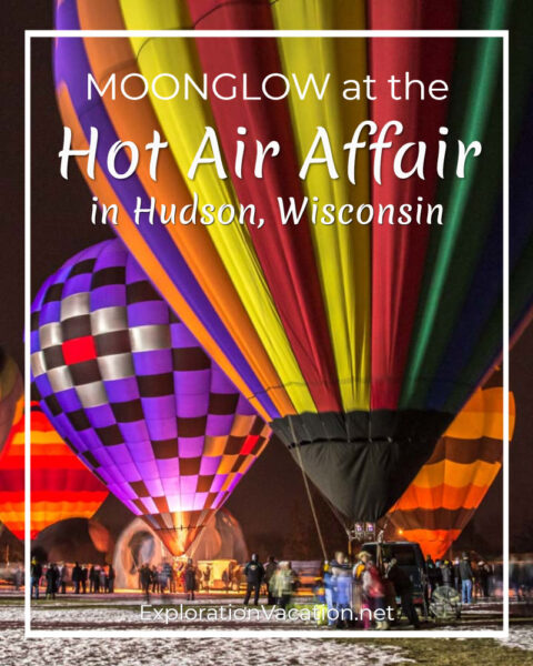 """Glowing hot air balloons at night with text """"Moonglow at the Hot Air Affair in Hudson, Wisconsin"""""""