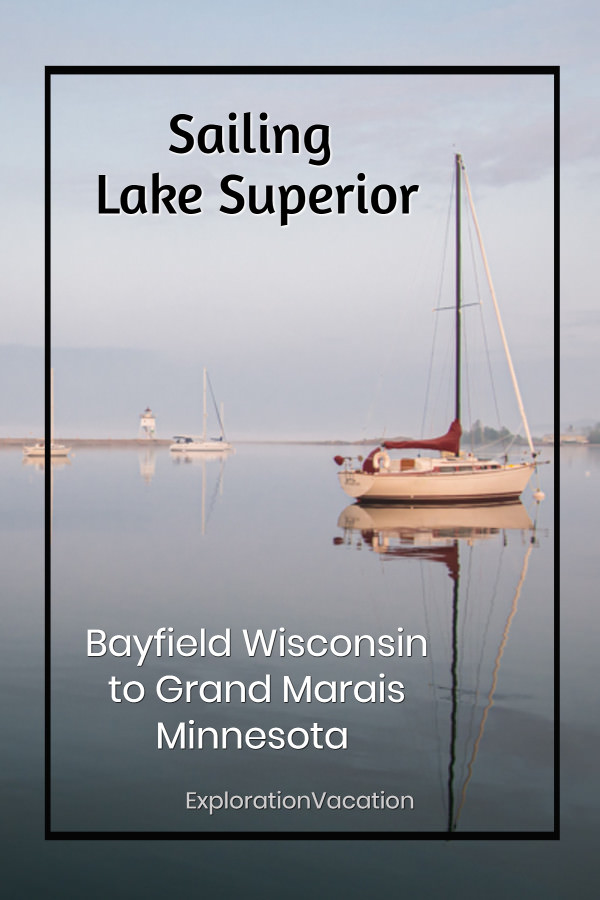 "sailboat in a harbor with text"" Sailing Lake Superior - Bayfield, Wisconsin, to Grand Marais, Minnesota"