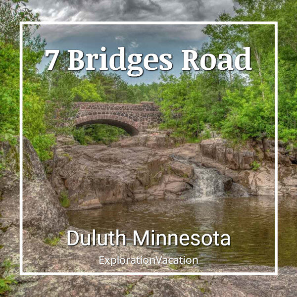 "photo of historic stone bridge and waterfalls with text ""7 Bridges Road, Duluth, Minnesota"""