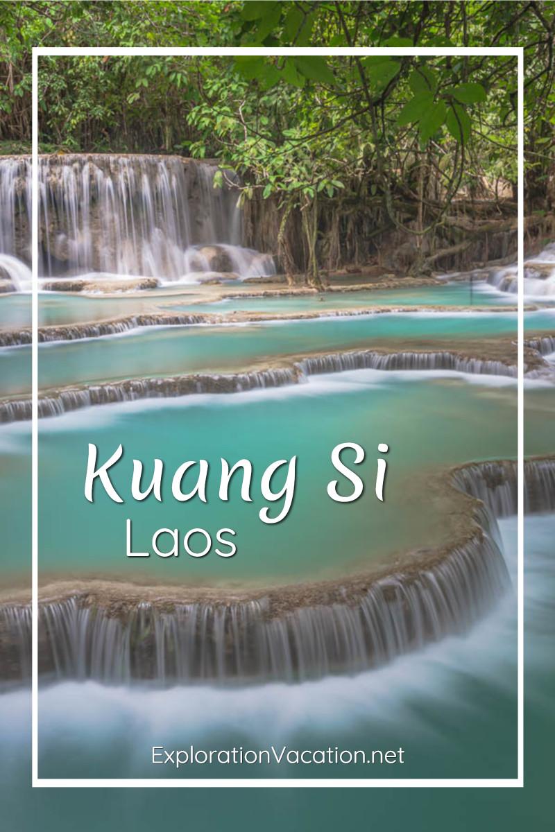 "waterfalls and pools with text ""Kuang Si Waterfall Laos"