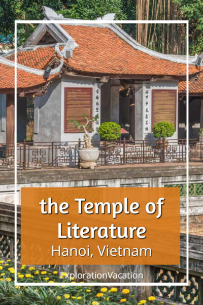 """photo of a Vietnamese temple with text """"the Temple of Literature Hanoi Vietnam"""""""