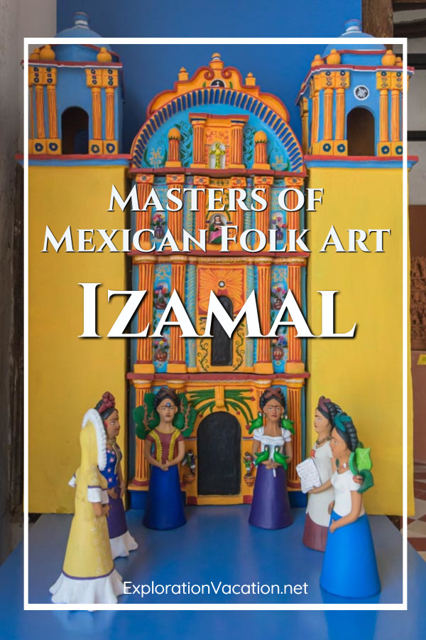 """folk art church with Frida figures and text """"Masters of Mexican Folk Art"""""""