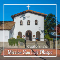 "Spanish mission church with text ""Mission San Luis Obispo California"""