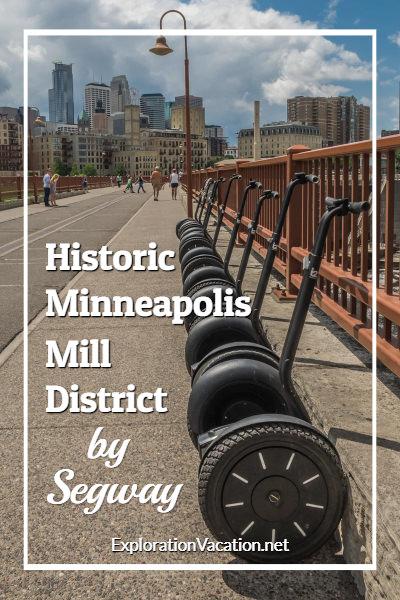 Tour the historic #Minneapolis Mill District by Segway - ExplorationVacation #Minnesota #USA #Segwaytour