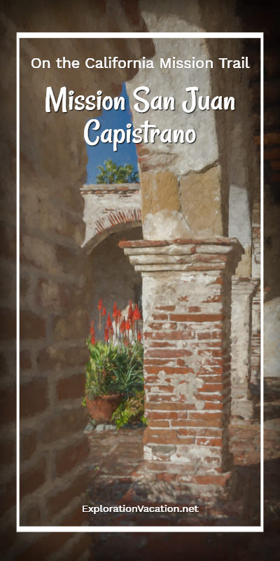 Hidden garden at Mission San Juan Capistrano on the California Mission Trail - ExplorationVacation