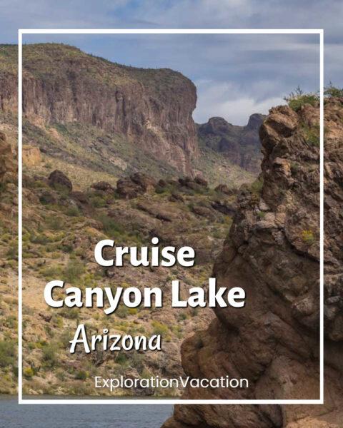 "canyon with text ""Cruise Canyon Lake Arizona"""