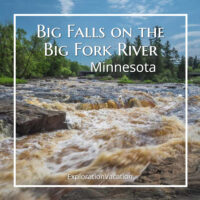 """low waterfalls on a northern river with text """"Big Falls on the Big Fork River Minnesota"""""""