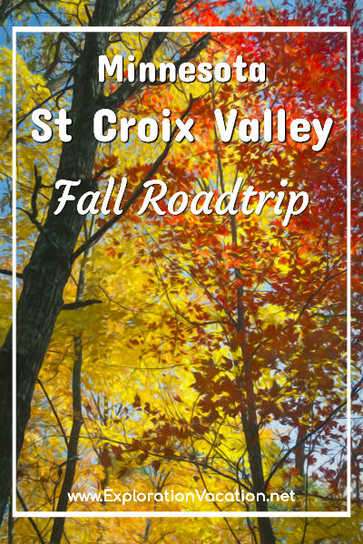 "Fall leaves with text ""Minnesota St Croix Valley fall roadtrip"