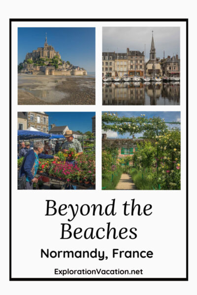 "four images of Normandy with text ""Beyond the Beaches"""