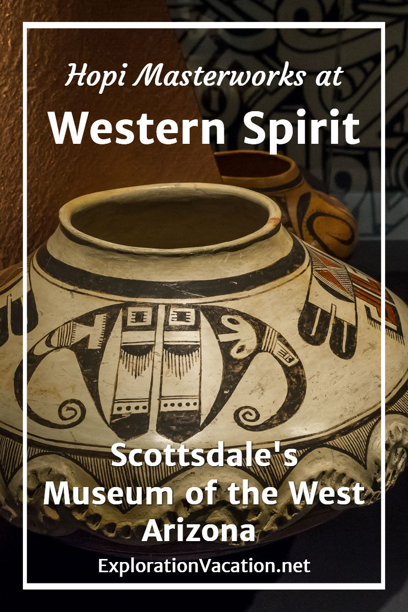 Nampeyo of Hana Hopi pottery masterworks at Western Spirit Scottsdale's Museum of the West in Arizona - ExplorationVacation.net