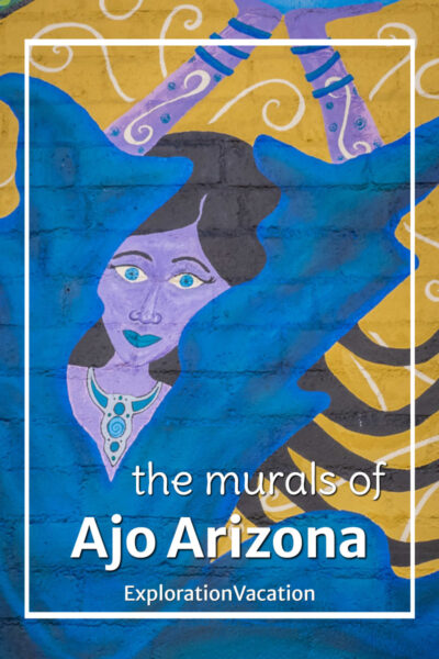 "painting of a woman with text ""the murals of Ajo Arizona"""