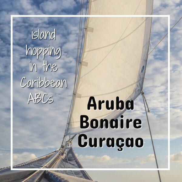 "sail with text ""island hopping in the ABCs Aruba Bonaire Curacao"