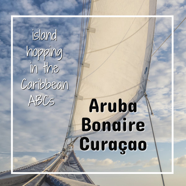 "sail with text ""island hopping in the ABCs Aruba Bonaire Curacao"