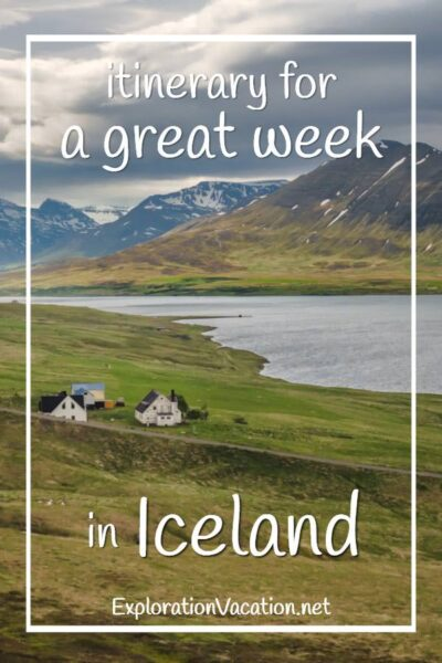 """picture of farm by a lake with text """"Itinerary for a great week in Iceland"""""""