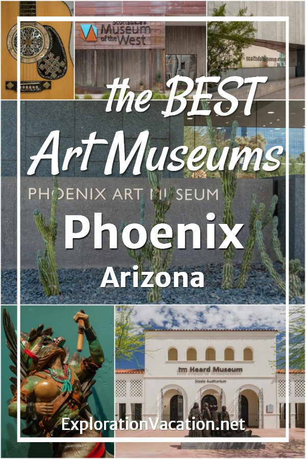 "collage of art museum photos with text ""The best art museums in Phoenix Arizona"""