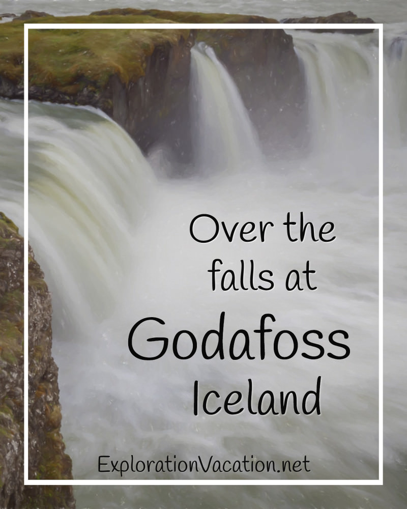 "waterfall with text ""Over the falls at Godafoss Iceland"""