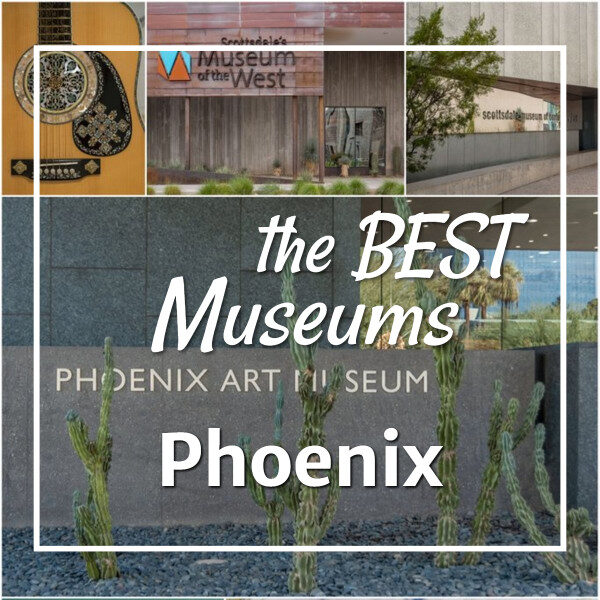 """pictures of museums and art with text """"the Best Art Museums Phoenix"""""""