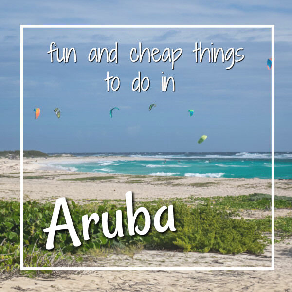 Fun and cheap things to do in Aruba