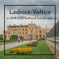 "Palace with gardens and text ""Lednice-Valtice Cultural Landscape"""