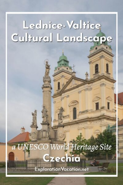 "Church and monument with text ""Lednice-Valtice Cultural Landscape"""