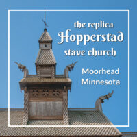 "stave church turret with text ""the replica Hopperstad stave church Moorhead Minnesota"""