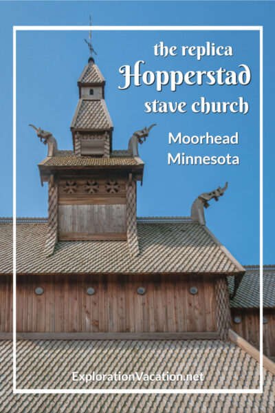 """stave church turret with text """"the replica Hopperstad stave church"""""""