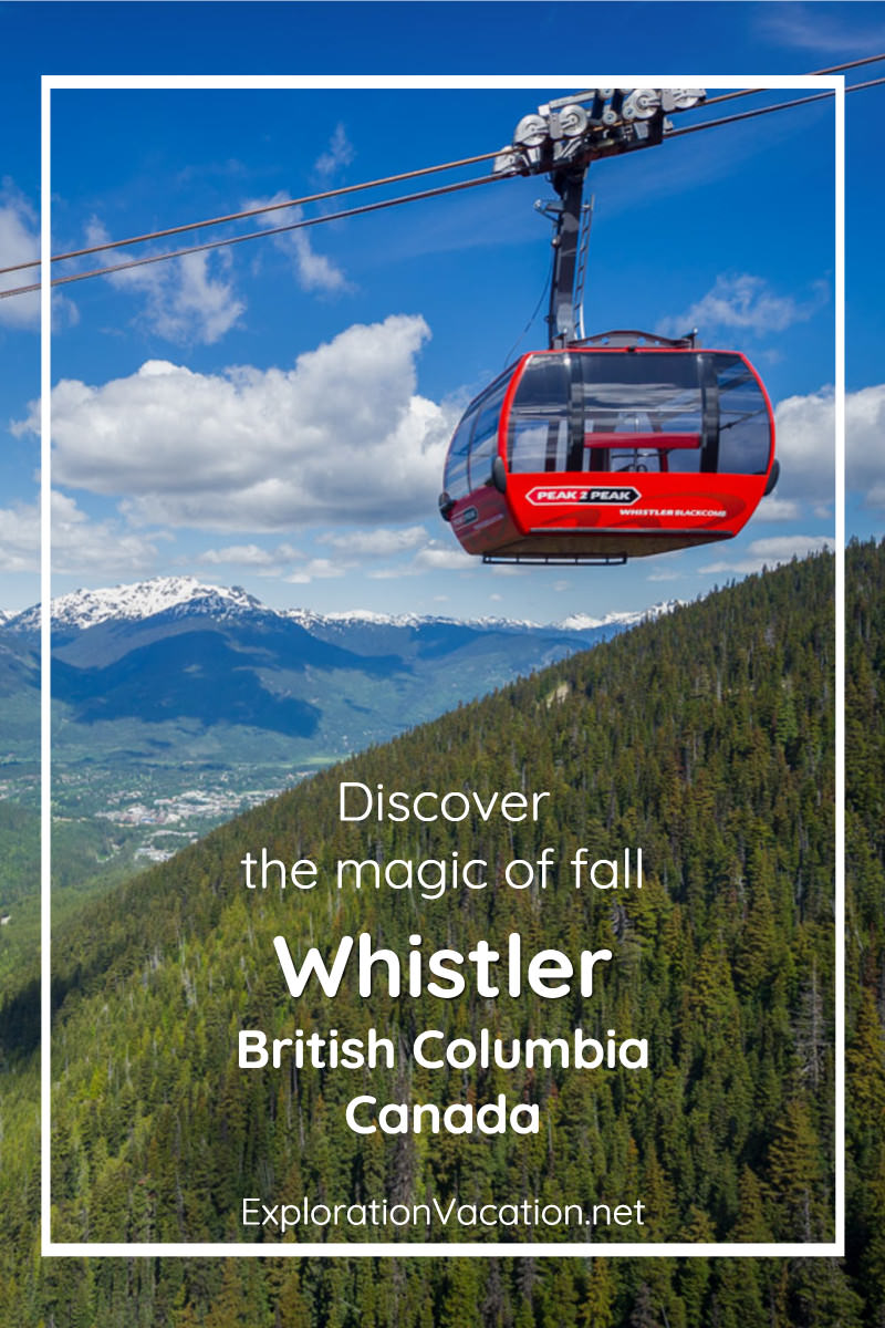 "Gondola above mountains with text ""Discover the magic of fall Whistler British Columbia Canada"""