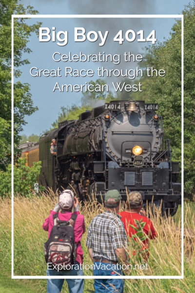 """people watching a steam engine with text """"Big Boy 4014: Celebrating the Great Race through the American West"""""""