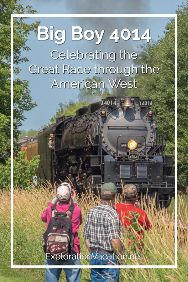"people watching a steam engine with text ""Big Boy 4014: Celebrating the Great Race through the American West"""