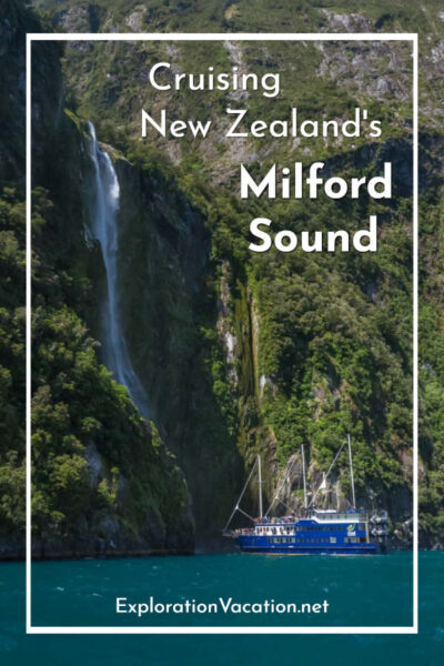 "cruise ships under a waterfall with text ""Cruising New Zealand's Milford Sound"""