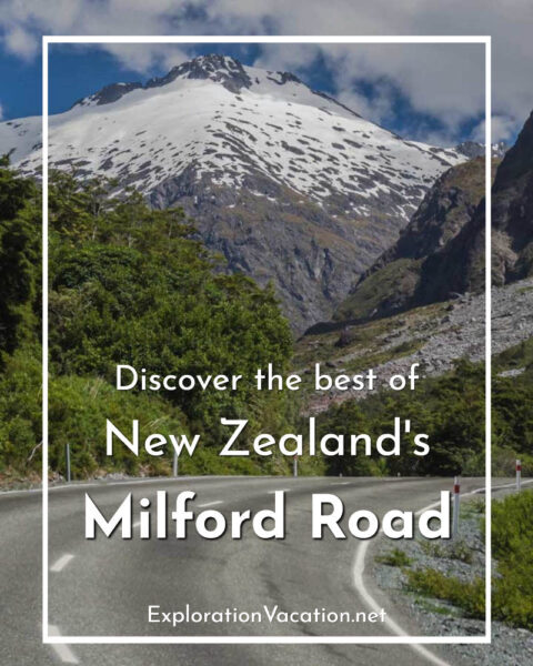 """mountains rising above a road with text """"Discover the best of New Zealand's Milford Road"""""""