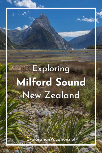 "Estuary and mountain with text ""Exploring Milford Sound New Zealand"""
