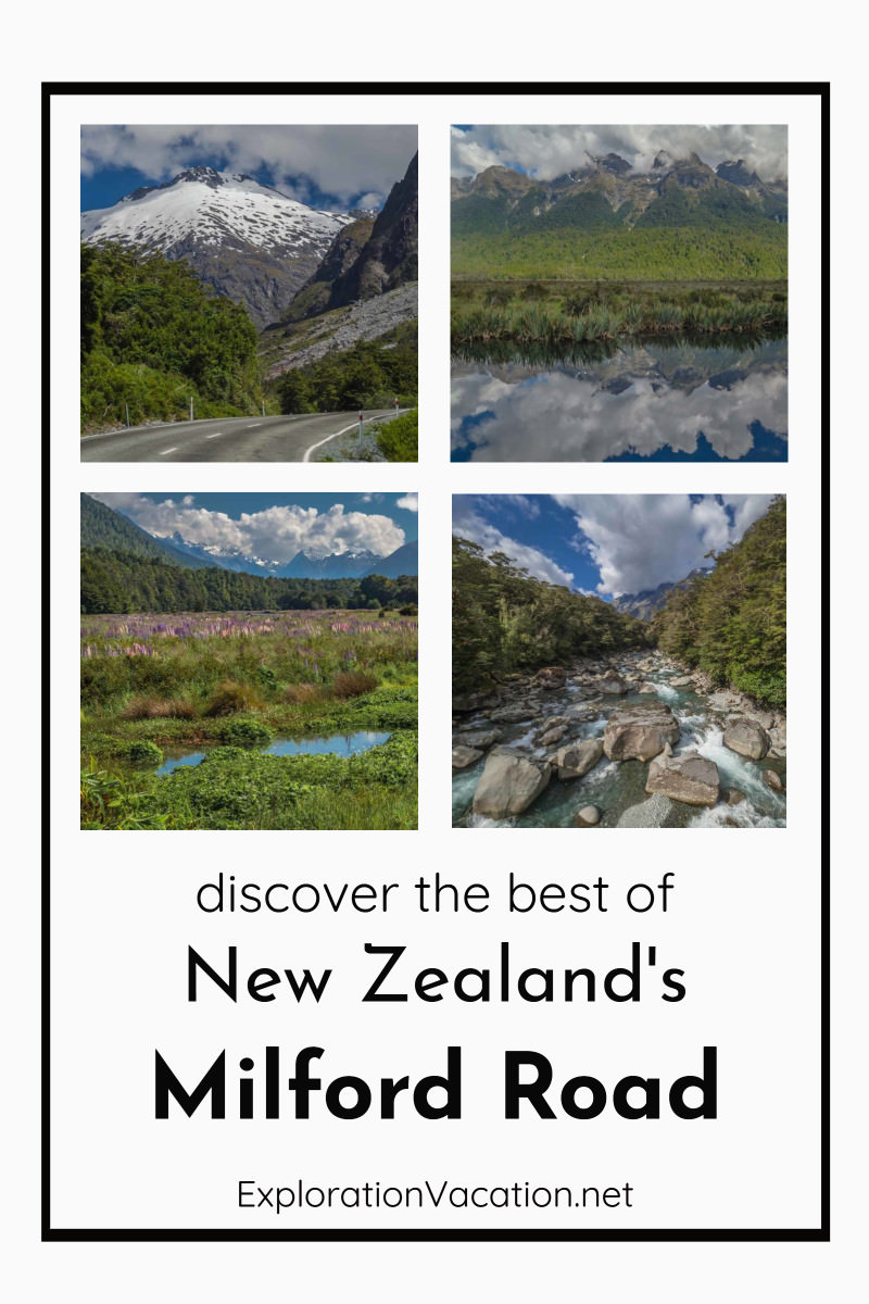 "4 images of landscapes with text ""Explore the best of New Zealand's Milford Road"""