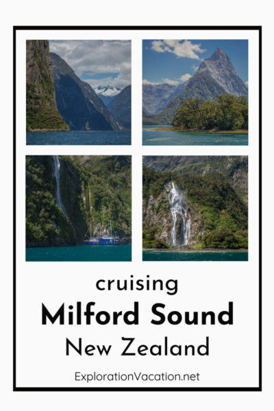 "4 images of mountains and waterfalls with text ""Cruising Milford Sound New Zealand"""