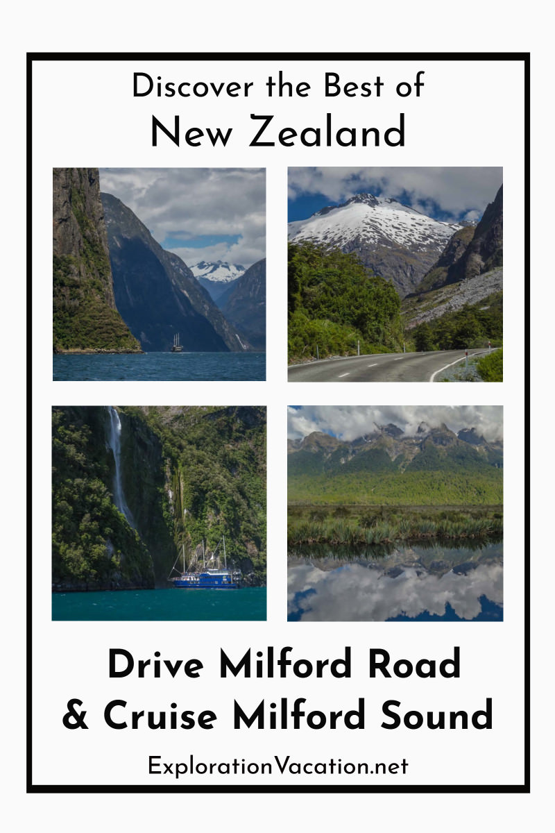 "4 images from Milford Road and Milford Sound with text ""Discover the best of New Zealand, Drive Milford Road & Cruise Milford Sound"""