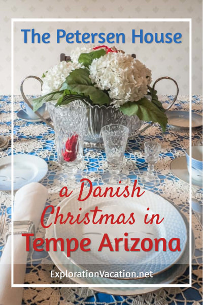 "Christmas table with text "" The Petersen House: A Danish Christmas in Tempe Arizona"""