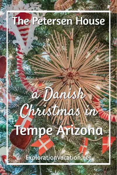 "Straw Christmas ornament with text "" The Petersen House: A Danish Christmas in Tempe Arizona"""