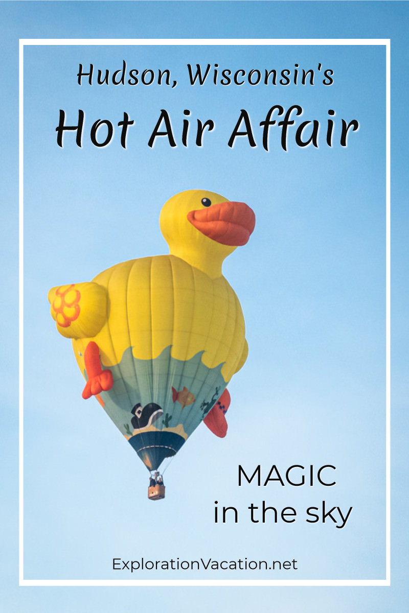 "hot air balloon in the shape of a rubber ducky with text ""Hudson, Wisconsin's Hot Air Affair"""