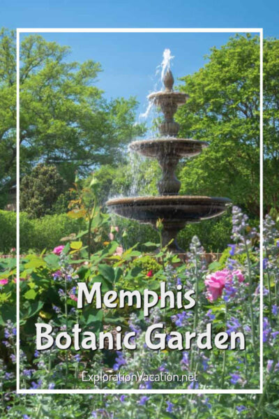 "fountain surrounded by flowers with text ""Memphis Botanic Garden"""