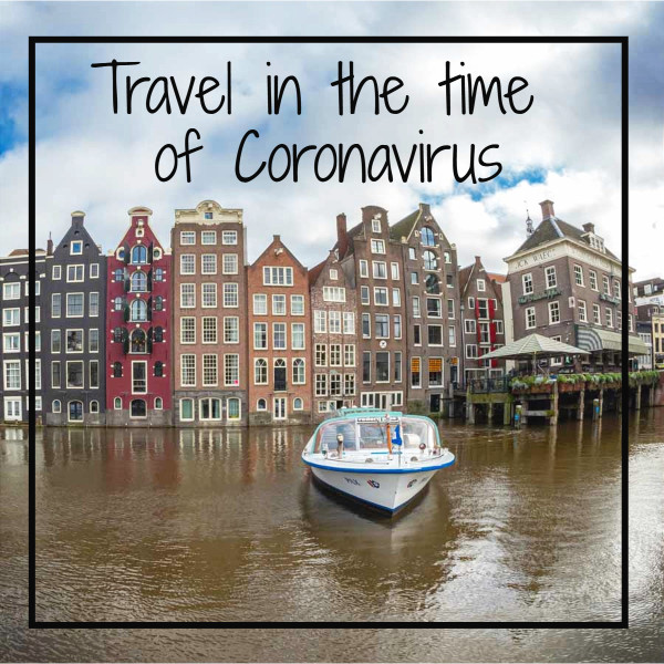 "canal with text ""travel in the time of Coronavirus"""