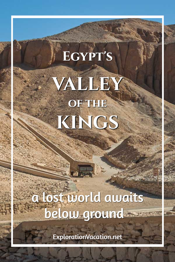 "hills with tomb entrances and text ""Egypt's Valley of the Kings"""