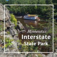 "river gorge with a paddle wheel boat and text ""Minnesota's Interstate State Park"""