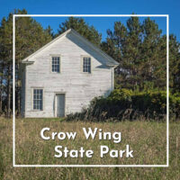 "historic house with text ""Crow Wing State Park"""